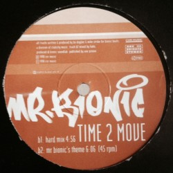 Mr. Bionic ‎– Time 2 Move