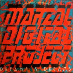 Marzal Digital Project ‎– Dreams & Dreams