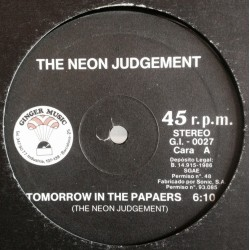 The Neon Judgement ‎– Tomorrow In The Papers