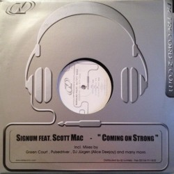 Signum Feat. Scott Mac - Coming On Strong (DOUBLE DISC)