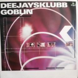Deejaysklubb – Goblin