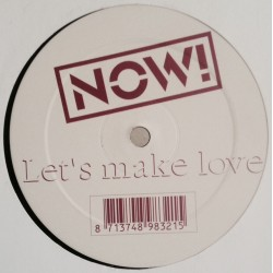 Now - Let's Make Love