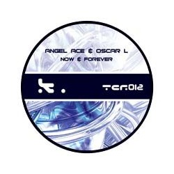 Angel Ace & Oscar L – Now & Forever