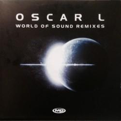 Oscar L – World Of Sound (Remixes)