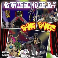 Harrison Deejay – Bang Bang