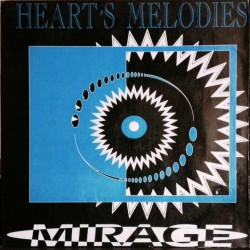 Heart's Melodies ‎– Mirage