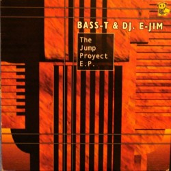 Bass-T & DJ E-Jim ‎– The Jump Project EP (MUY BUENO¡)