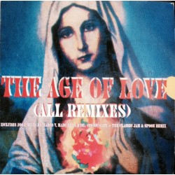 Age Of Love ‎– The Age Of Love (All Remixes)
