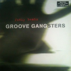 Groove Gangsters ‎– Funky Beats