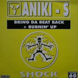 Aniki - S – Bring Da Beat Back + Burnin' Up