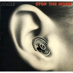 Noise - Stop The Noise