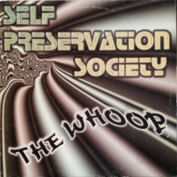 Self Preservation Society ‎– The Whoop