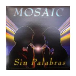 Mosaic - Sin Palabras
