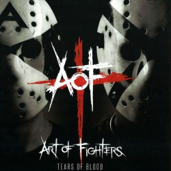 Art Of Fighters ‎– Tears Of Blood
