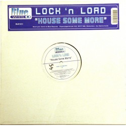 Lock 'N Load ‎– House Some More (BLUE WHITE)