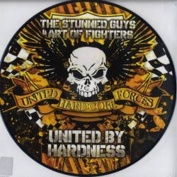 The Stunned Guys & Art Of Fighters ‎– United By Hardness