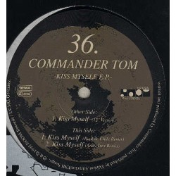 Commander Tom ‎– Kiss Myself EP
