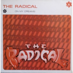 The Radical – On My Dreams