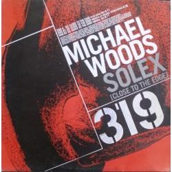 Michael Woods – Solex (Close To The Edge)