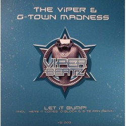 Viper & G-Town Madness - Let It Bump!