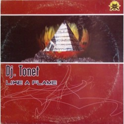 DJ Tonet - Like A Flame