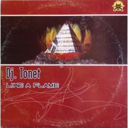 DJ Tonet - Like A Flame