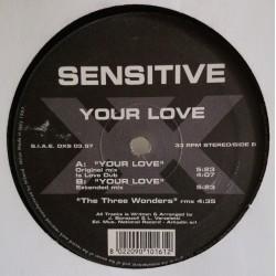 Sensitive – Your Love