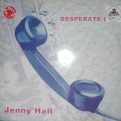 Jenny Hall - Desperate Call(2 MANO,MUY BUEN TEMA REMEMBER,POCO ESCUCHADO)