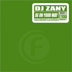 DJ Zany – Be On Your Way