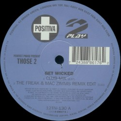 Perfect Phase Present Those 2 ‎– Get Wicked