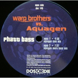 Warp Brothers  vs. Aquagen - Phatt Bass (BLADE¡¡¡¡ COPIA IMPORT¡¡¡¡¡)