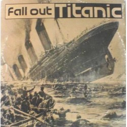 Fall Out ‎– Titanic