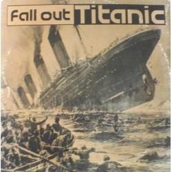 Fall Out – Titanic