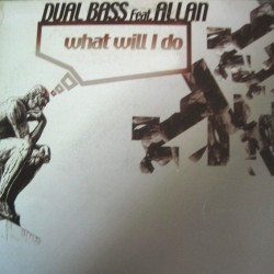 Dual Bass – What Will I Do