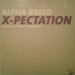 Alpha Breed ‎– X-Pectation