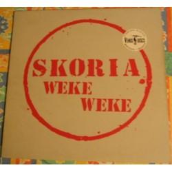 Skoria – Weke Weke