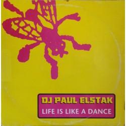 DJ Paul Elstak - Life Is Like A Dance
