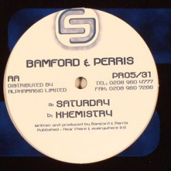 Bamford & Perris - Saturday / Khemistry(2 MANO,MELODIÓN DE TECHNIKAL¡¡)