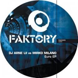 DJ Arne L II vs. Mirko Milano – Euro EP