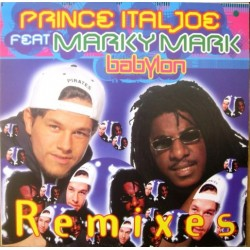 Prince Ital Joe Feat. Marky Mark ‎– Babylon (Remixes)