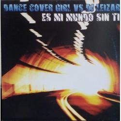 Dance Cover Girl vs. DJ Leizar – Es Mi Mundo Sin Ti