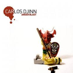 Carlos Djinn – Anger Blast