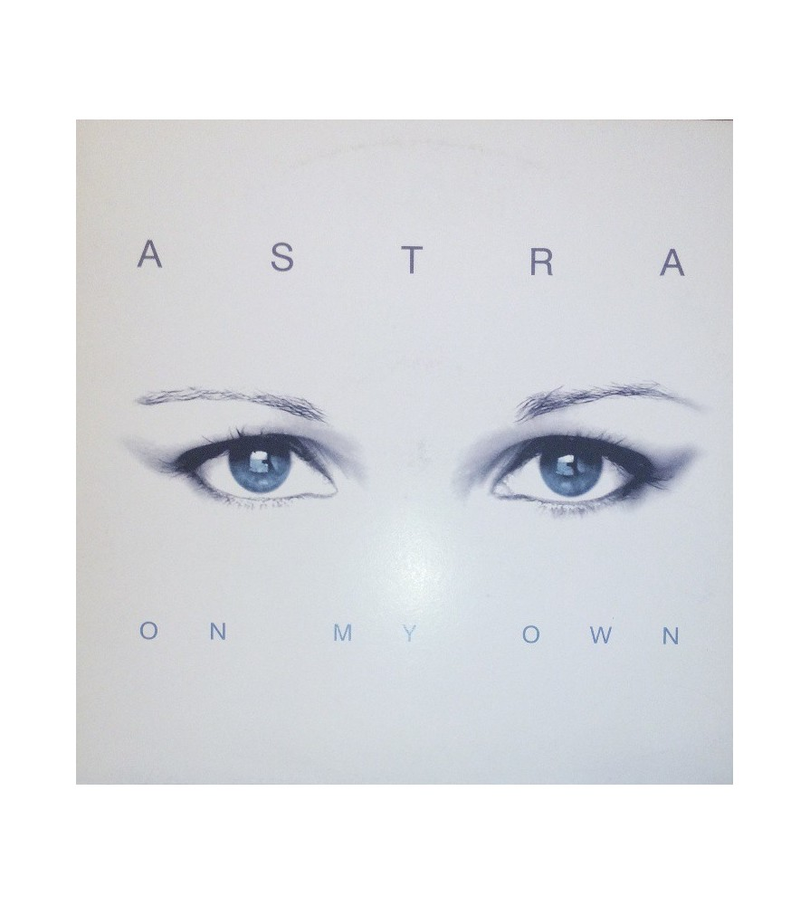 Astra – On My Own