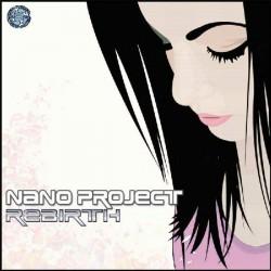 Nano Project - Rebirth