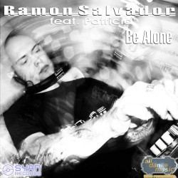 Ramon Salvador Feat. Patricia ‎– Be Alone