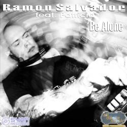 Ramon Salvador Feat. Patricia – Be Alone