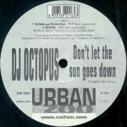 DJ Octopus - Don't Let The Sun Goes Down(2 MANO,COMO NUEVO¡¡)