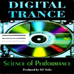 Digital Trance – Science Of Performance