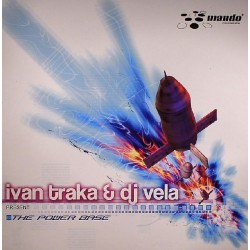 Ivan Traka & DJ Vela (2) - The Power Base