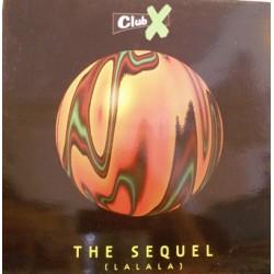 Club X – The Sequel (La La La)